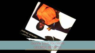Watch George Benson Gonna Love You More video