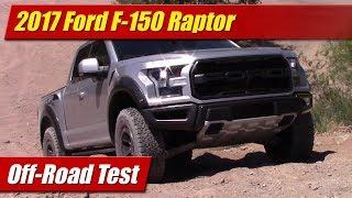 2017 Ford F-150 Raptor: Off-Road Test