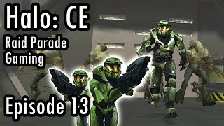Raid Parade Gaming - Let's Play: Halo Combat Evolved - Part 13