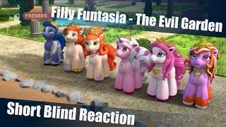 [Blind Reaction] Filly Funtasia - The Evil Garden