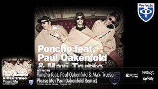 Paul Oakenfold Video - Poncho ft. Paul Oakenfold & Maxi Trusso - Please Me (Remix)