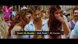 download lagu Tumhi Ho Bandhu Dj Club Remix - Dj Varsha gratis