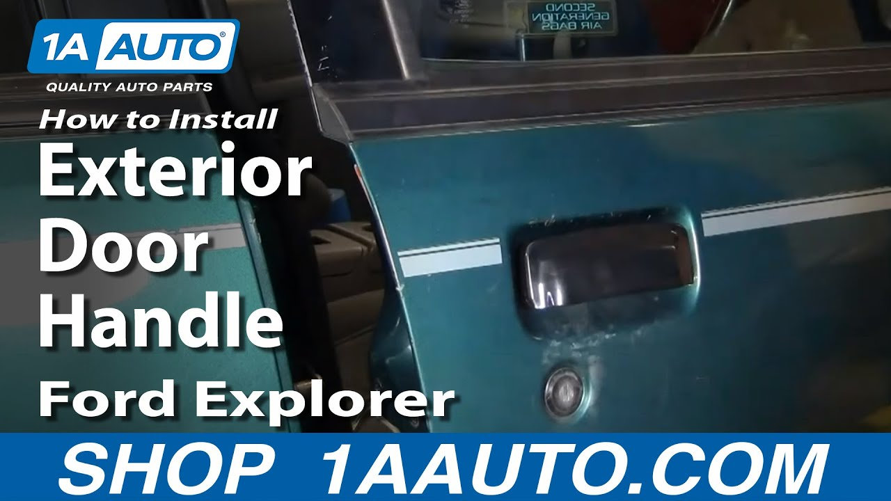 How To Install Repair Replace Exterior Door Handle Ford Explorer 98 04 Youtube