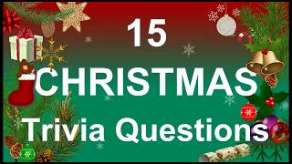15 Christmas Trivia Questions 🎄| Trivia Questions & Answers |