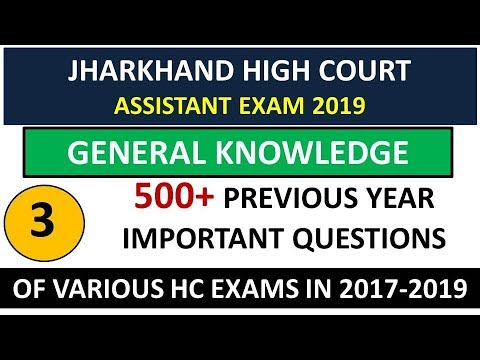 GENERAL KNOWLEDGE 3 FOR JHARKHAND HIGH COURT,IMPORTANT GK ASKED IN HIGH COURT EXAMS,TRENDING PRADESH