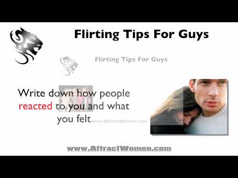 Flirting Tips For Guys at www.attractwomen.com - In this article, ...