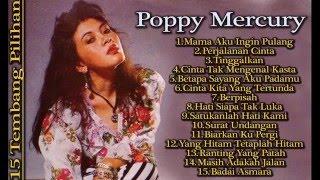POPPY MERCURY - FULL ALBUM HITS POPULER 2017   Lagu KENANGAN INDONESIA Tahun 90an