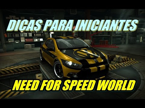 Need For Speed World™- Dicas Para Iniciantes