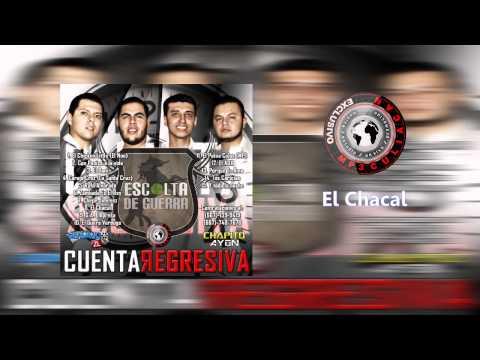 Escolta De Guerra - El Chacal (Estudio 2014 - 2015)