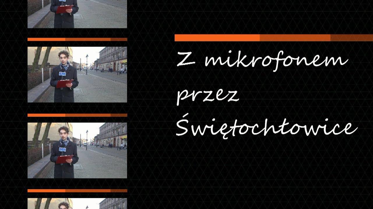 Z mikrofonem przez Świętochłowice, odc. 5