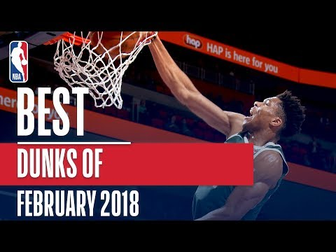 Best Dunks of the Month from the NBA | February 2018