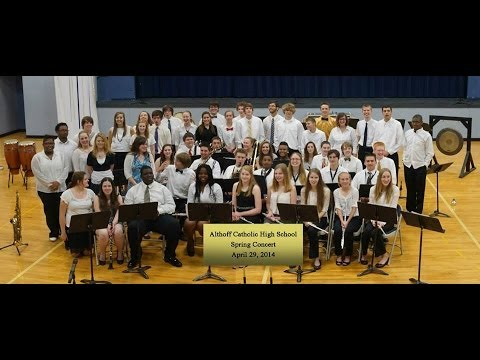 Althoff Catholic High School Spring Concert April 2014 - 05/09/2014
