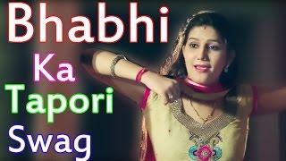 Bhabhi Ka Tapori Swag Sweety  Sapna Chaudhary Raju Punjabi Annu Kadyan New Song 2017