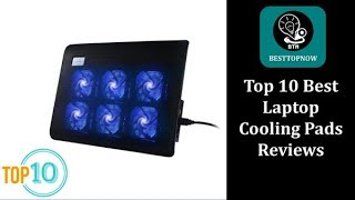 Top 10 Best Laptop Cooling Pads Reviews [BestTopNow Rev]