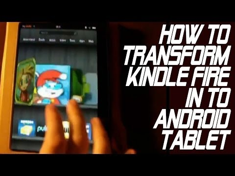 Transform your Kindle Fire into a fully functional Android tablet