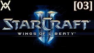 """Прохождение Starcraft 2: Wings of Liberty [03] - Время """"Ч"""""""