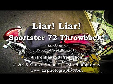 Liar! Liar! - Sportster 72 Throwback! | LostFiles