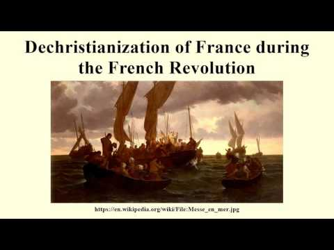 Dechristianization of France during the French Revolution