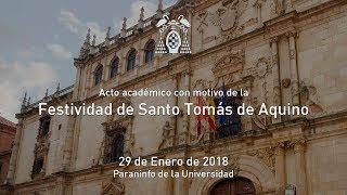 Acto académico con motivo de la festividad de Santo Tomás de Aquino · 29/01/2018