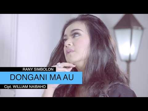 Rany Simbolon - Dongani Ma Au (Official Music Video)