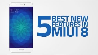 5 Best New Features in MIUI 8 (Global Developer ROM)
