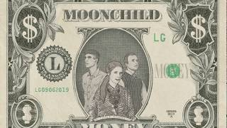 Moonchild - Money (Official Lyric Video)
