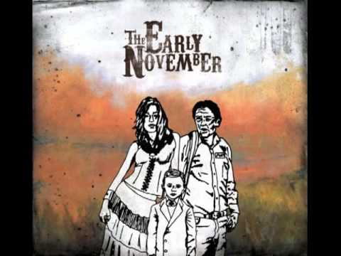 Early November - Rest Of My Life