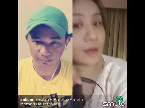 Download smule:memori daun pisang cover by zakuan mazlan ft amelina Mp4 baru