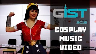 GIST 2016 | Cosplay Music Video