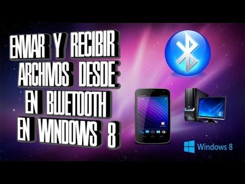Como Enviar Y Recibir Archivos Desde El Bluetooth Desde El PC A Un Dispositivo Movil