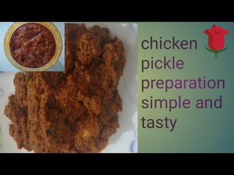 How to make chicken pickle | simple and tasty chicken pickle