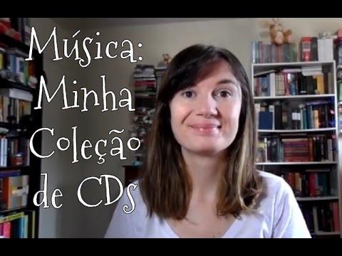 MÚSICA: Minha coleção de CDs