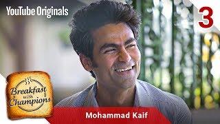 Episode 3 | Mohammad Kaif | Breakfast with Champions Season 6