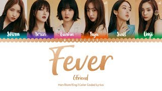 GFRIEND (여자친구) - Fever (열대야) Lyrics [Color Coded-Han/Rom/Eng]
