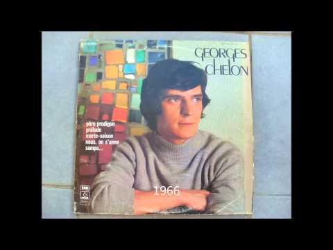 Georges Chelon - Je me souviens