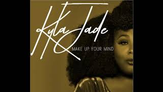 Download Lagu ( Make Up Your Mind )   Kyla Jade Gratis STAFABAND