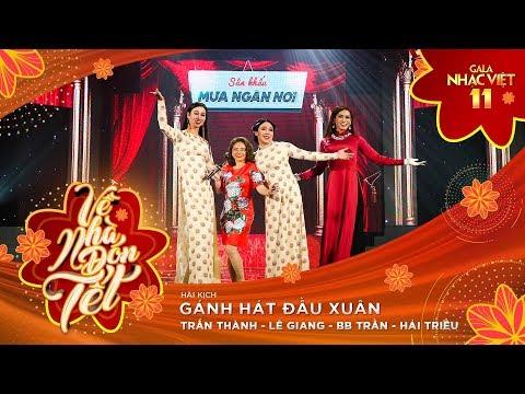 Kịch: Gánh Hát Đầu Xuân - Trấn Thành, Lê Giang, BB Trần, Hải Triều | Gala Nhạc Việt 11 (Official)