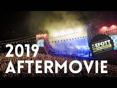 EFOTT FESZTIVÁL 2019 AFTERMOVIE