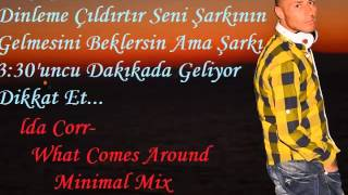Dj Gökhan SAFRAN ft lda Corr What Comes Around Minimal Mix