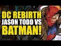 Red Hood vs Batman! (Red Hood And The Outlaws Vol 4: Good Night Gotham)