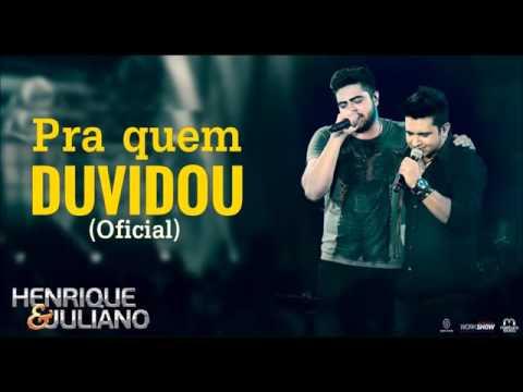 Henrique & Juliano - Pra quem duvidou OFICIAL MP3