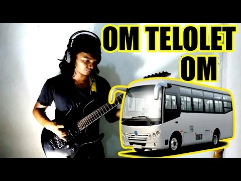 OM TELOLET OM - kocak (MUSIC METAL) version