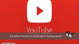 Come utilizzare YouTube in background su Android. *GRATIS NO ROOT*