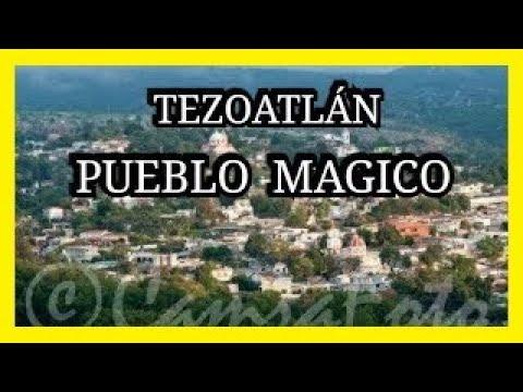 Tezoatlán Pueblo Mágico - Video 1