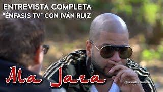 "Ala Jaza - Entrevista Completa en ""Énfasis TV"" con Iván Ruíz"
