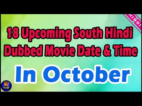 18 Upcoming South Hindi Dubbed Movie in Month Of October | Total October Upcoming Movie