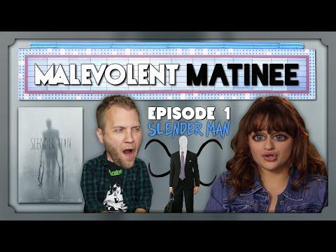 Slender Man | Episode 1 | Malevolent Matinee