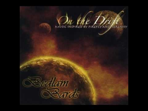 Bedlam Bards - On The Drift Out Of Gas