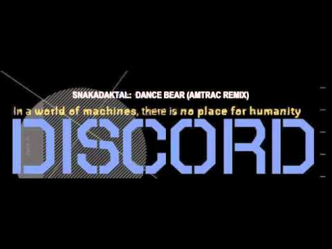 SNAKADAKTAL - DANCE BEAR (AMTRAC REMIX)