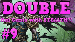 [Hearthstone Challenges] #9 - DOUBLE Mal'Ganis with STEALTH?!